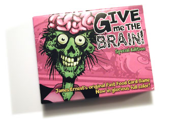 Give me the brain - Kartenspiel von James Ernest